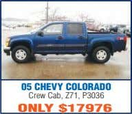 05 CHEVY COLORADO Crew Cab, Z71, P3036 ONLY $17976
