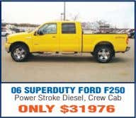 06 SUPERDUTY FORD F250 Power Stroke Diesel, Crew Cab ONLY $31976