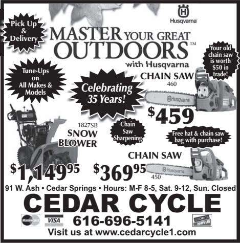 Pick Up & Delivery Your old chain saw is worth $50 in Tune-Ups on All