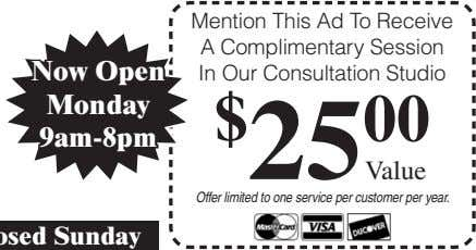 Mention This Ad To Receive A Complimentary Session Now Open In Our Consultation Studio Monday