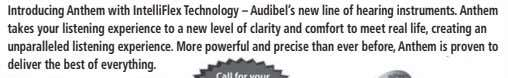 Introducing Anthem with IntelliFlex Technology – Audibel's new line of hearing instruments. Anthem takes your