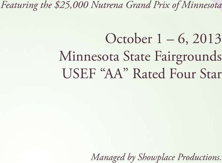 Featuring the $25,000 Nutrena Grand Prix of Minnesota October 1 – 6, 2013 Minnesota State