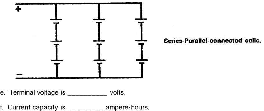 e. Terminal voltage is volts. f. Current capacity is ampere-hours.