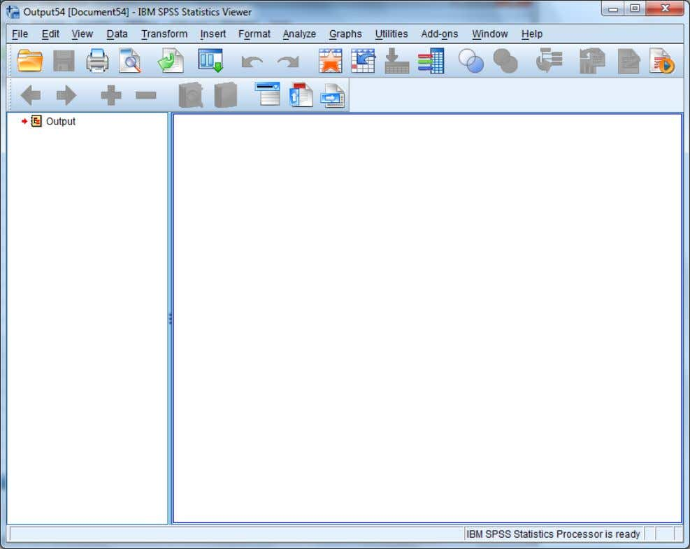 task. The output window is where you see your results. The syntax view SPSS has never
