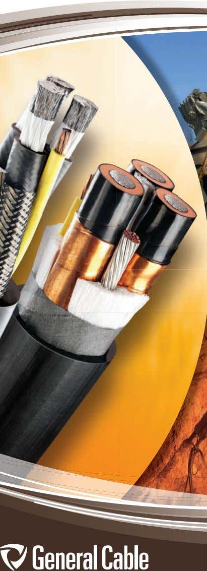 ® Mining Cable FOR INDUSTRIAL, COMMERCIAL AND SPECIALTY APPLICATIONS OCTOBER 2014