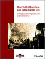 all of your operating personnel. UNDERGROUND MINING GUIDE How to Cut Downtime and Extend Cable Life