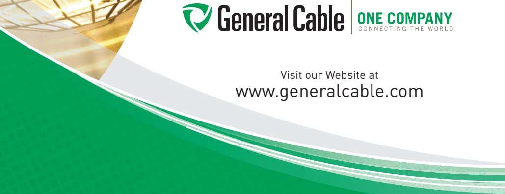 Visit our Website at www.generalcable.com