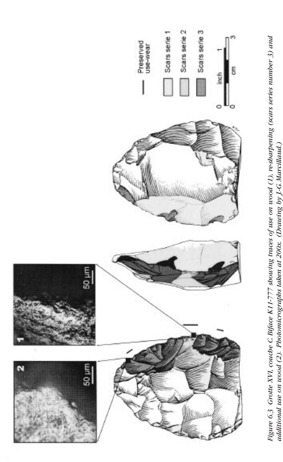 Figure 6.3 Grotte XVI, couche C. Biface K11-777 showing traces of use on wood (1),