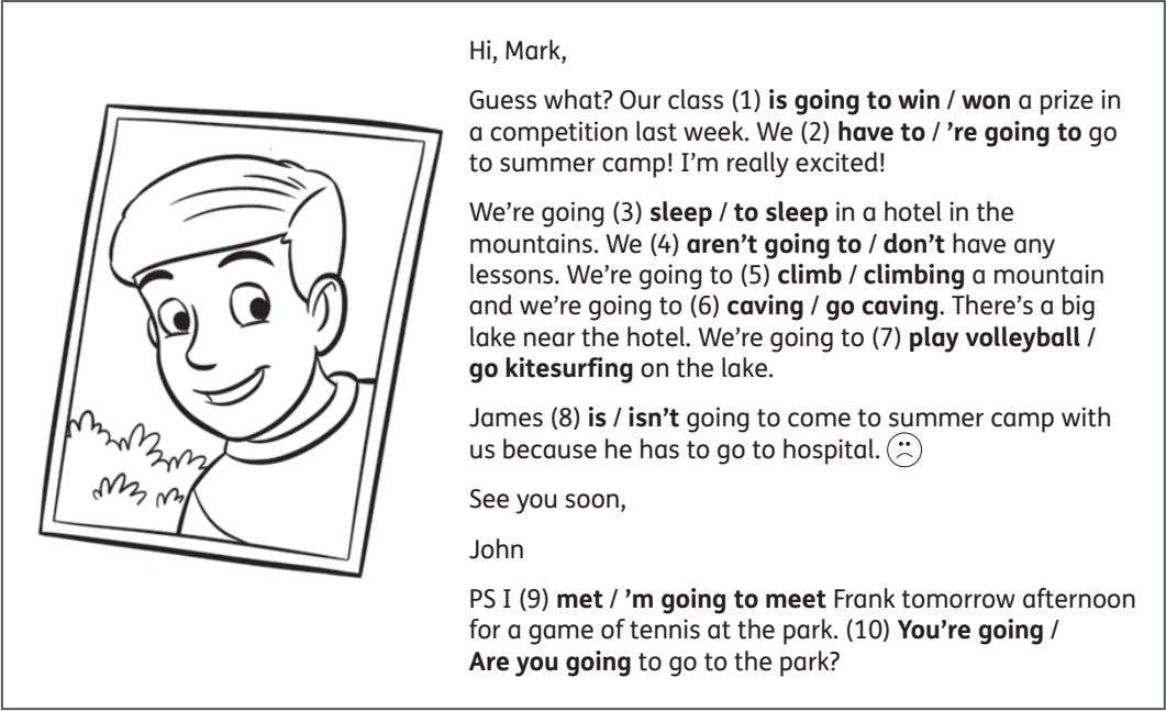 Hi, Mark, Guess what? Our class (1) is going to win / won a prize