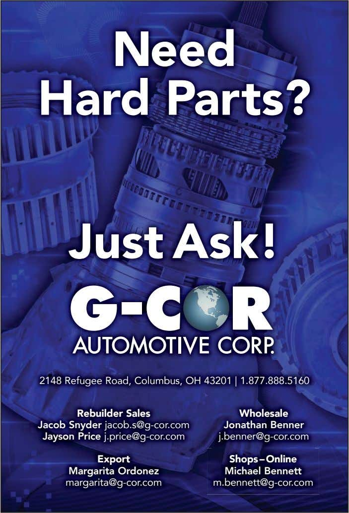 Need Hard Parts? Just Ask! 2148 Refugee Road, Columbus, OH 43201 | 1.877.888.5160 Rebuilder Sales