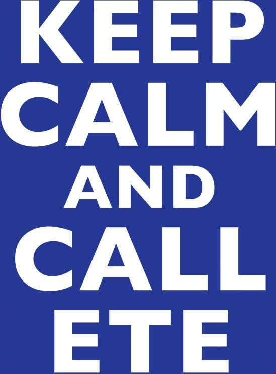 KEEP CALM AND CALL ETE