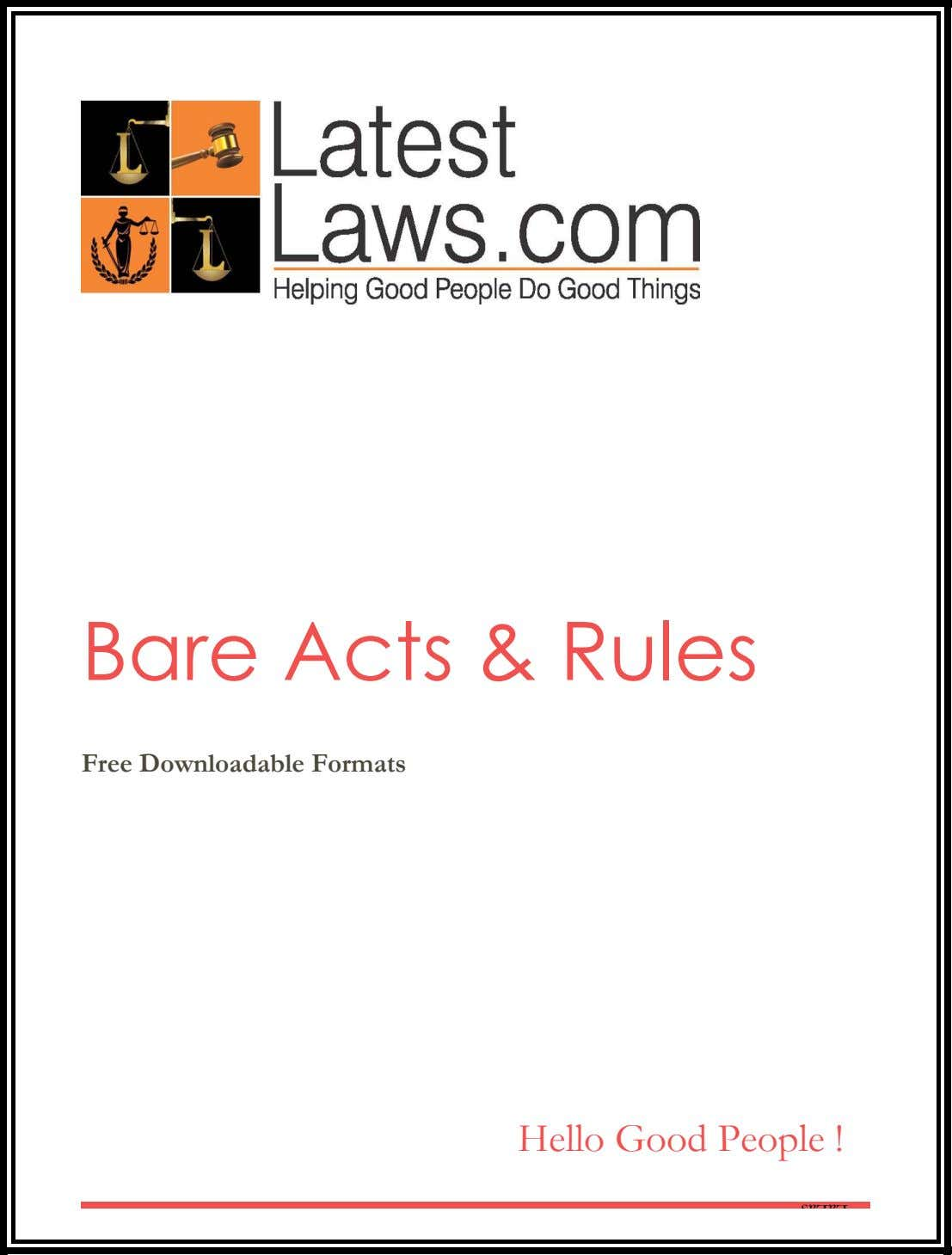 Bare Acts & Rules Free Downloadable Formats Hello Good People !