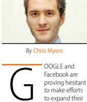 By Chris myers G oo GL e and Facebook are proving hesitant to make efforts to