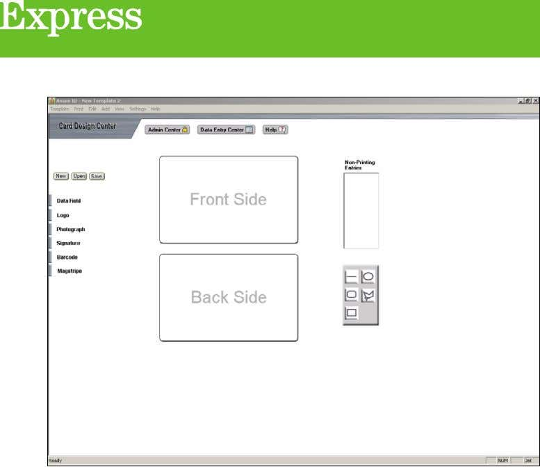 About Card Templates Card Template Front and Back : These two areas represent the appearance