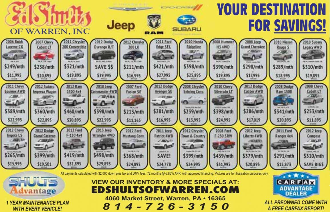 YOUR DESTINATION FOR SAVINGS! OF WARREN, INC All payments calculated with $2,000 down plus tax