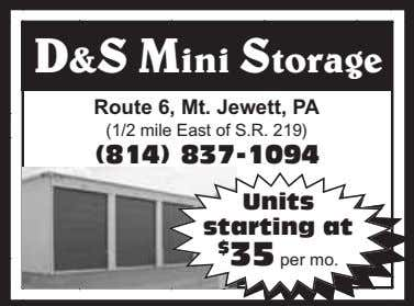 D&S Mini Storage Route 6, Mt. Jewett, PA (1/2 mile East of S.R. 219) (814)