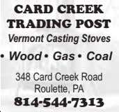 CARD CREEK TRADING POST Vermont Casting Stoves • Wood • Gas • Coal 348 Card