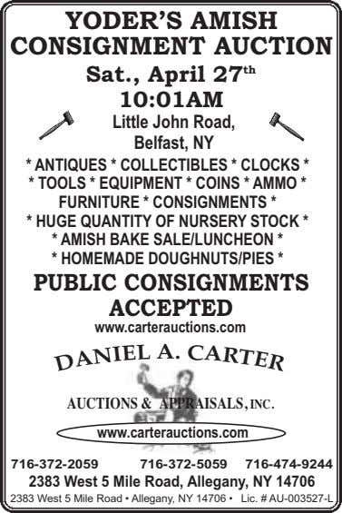 YODER'S AMISH CONSIGNMENT AUCTION Sat., April 27 th 10:01AM Little John Road, Belfast, NY *