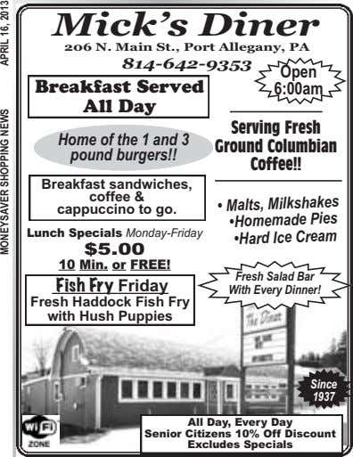 Mick's Diner 206 N. Main St., Port Allegany, PA 814-642-9353 Open Breakfast Served All Day