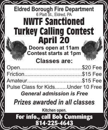 Eldred Borough Fire Department 6 Platt St., Eldred, PA NWTF Sanctioned Turkey Calling Contest April