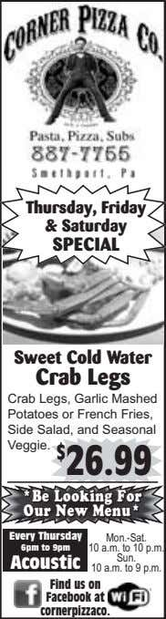 Thursday, Friday & Saturday SPECIAL Sweet Cold Water Crab Legs Crab Legs, Garlic Mashed Potatoes
