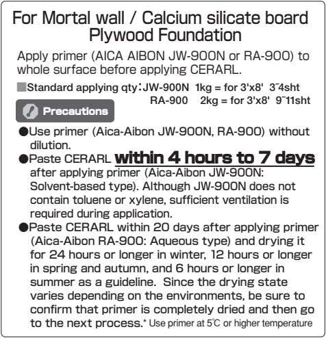 For Mortal wall / Calcium silicate board Plywood Foundation Apply primer (AICA AIBON JW-900N or