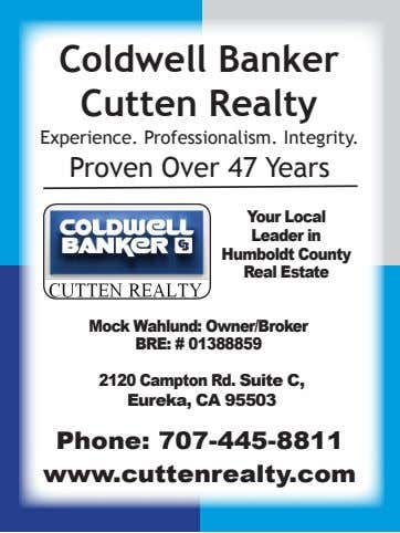 Coldwell Banker Cutten Realty Experience. Professionalism. Integrity. Proven Over 47 Years Your Local Leader in
