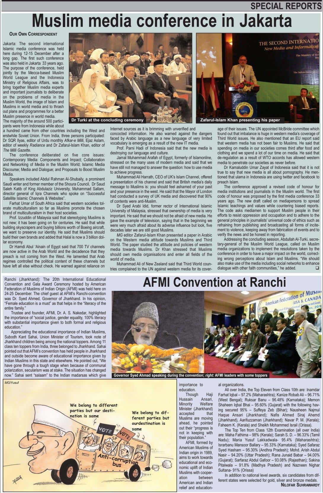 SPECIAL REPORTS Muslim media conference in Jakarta OUR OWN CORRESPONDENT Jakarta: The second international Islamic