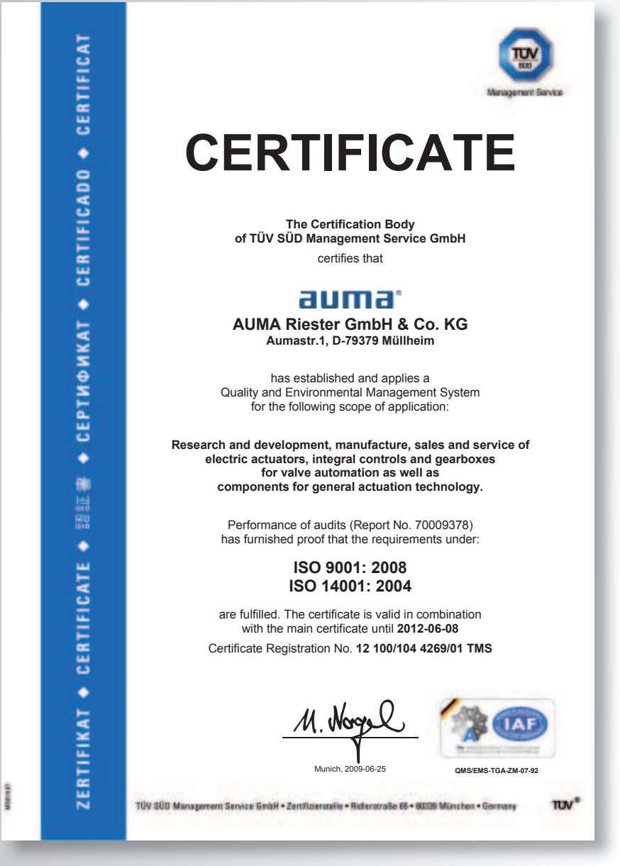 CERTIFICATE The Certification Body of TÜV SÜD Management Service GmbH certifies that AUMA Riester GmbH