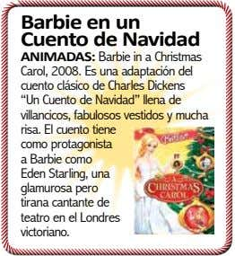 Barbie en un Cuento de Navidad ANIMADAS: Barbie in a Christmas Carol, 2008. Es una