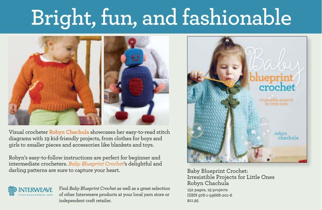 Bright, fun, and fashionable Visual crocheter Robyn Chachula showcases her easy-to-read stitch diagrams with 19