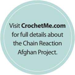 Visit CrochetMe.com for full details about the Chain Reaction Afghan Project.