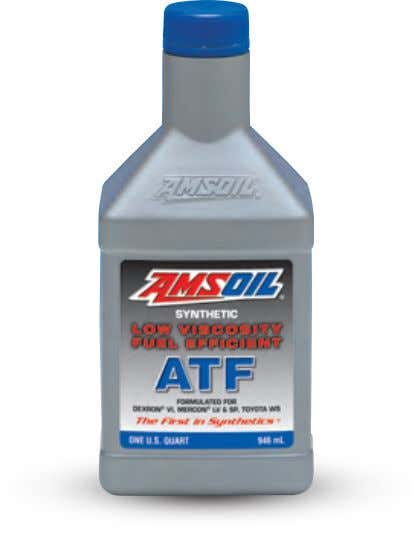 ATF Use in Ford, Chrysler and GM Transmissions Multi-Vehicle Synthetic Automatic Transmission Fluid Exceeds the performance