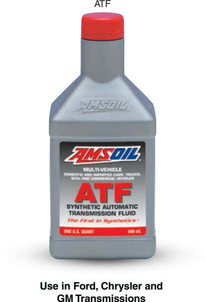 ATF Use in Ford, Chrysler and GM Transmissions