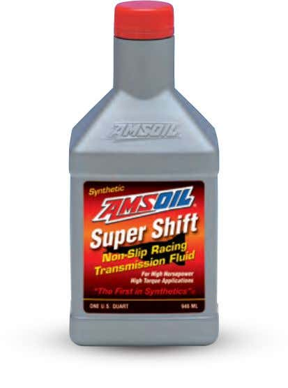 ART ATD ATH Super Shift Racing Transmission Fluid Specially formulated for high-horsepower, high-torque conditions. Designed to