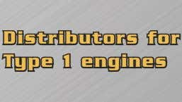 Distributors for Type 1 engines