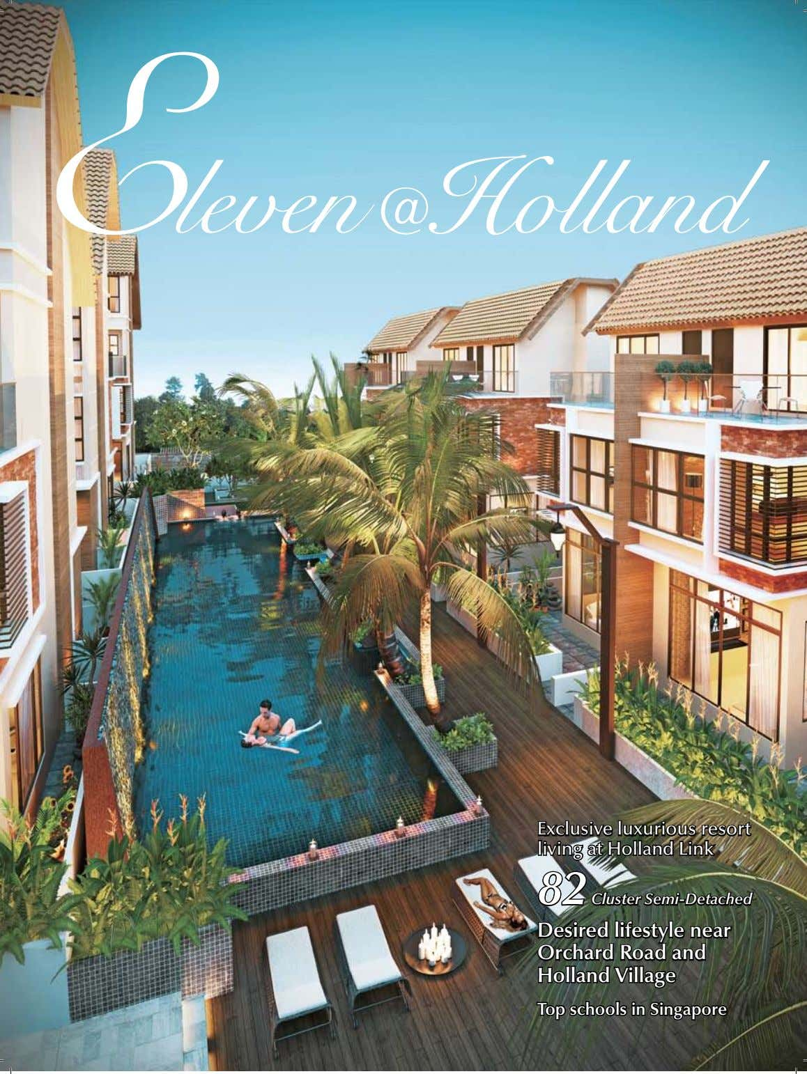 Exclusive luxurious resort Exclusive luxurious resort Exclusive luxurious resort living at Holland Link living at