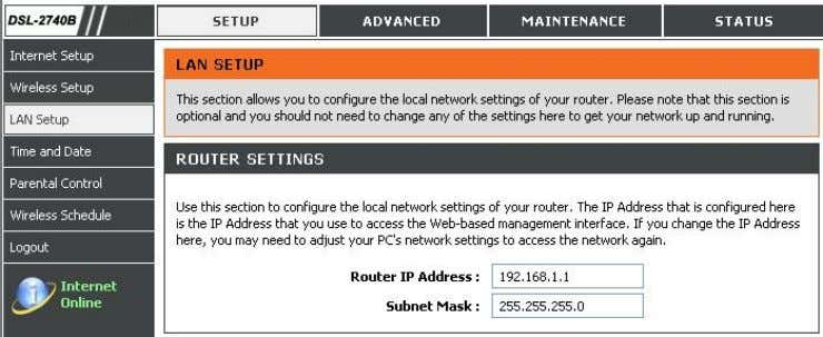 IP Address or Subnet Mask , type in the desired values. DHCP SERVER SETTINGS (OPTIONAL) The
