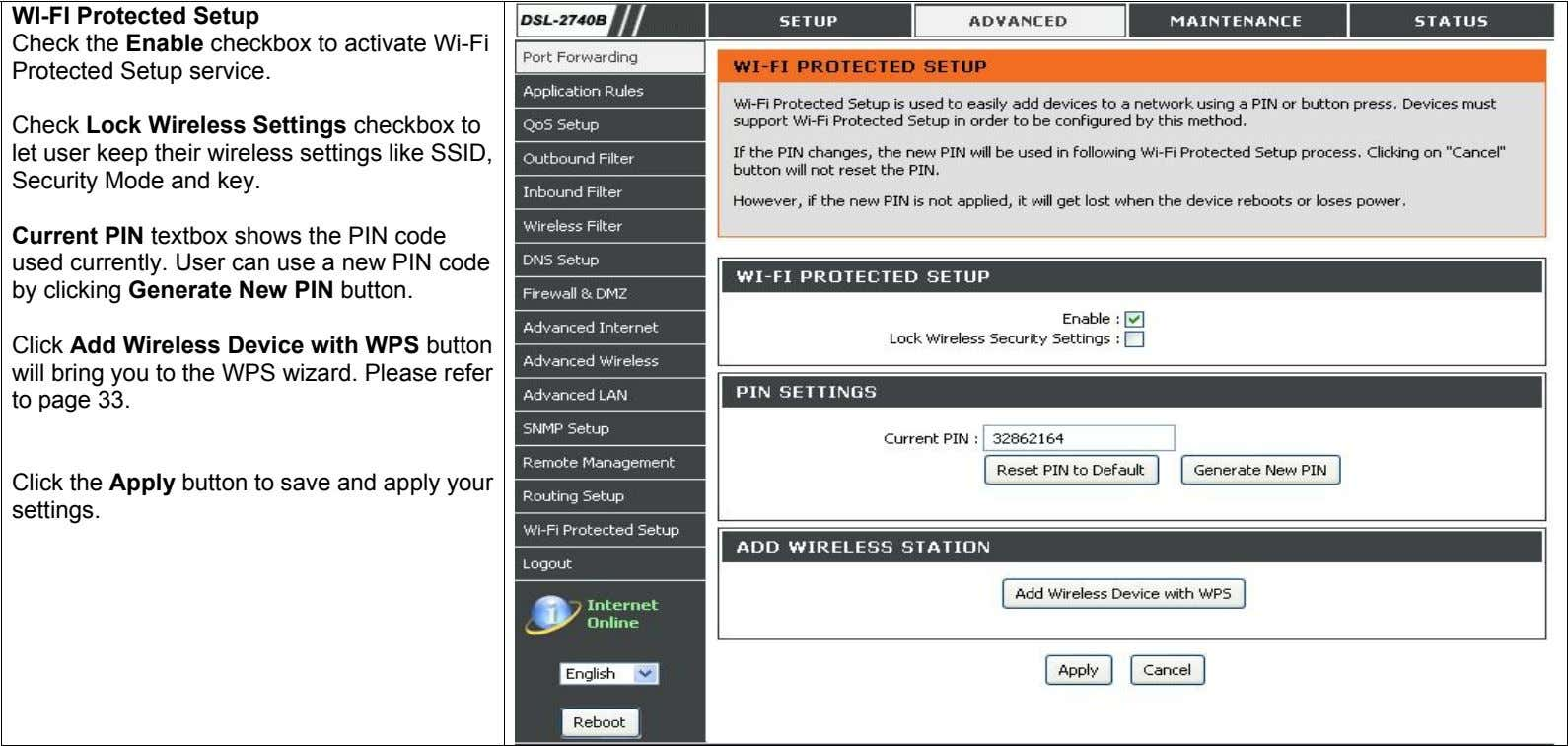 WI-FI Protected Setup Check the Enable checkbox to activate Wi-Fi Protected Setup service. Check Lock