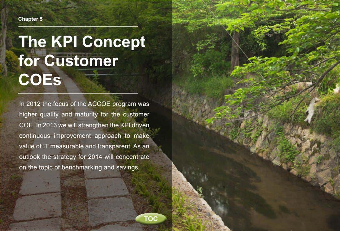 Chapter 5 The KPI Concept for Customer COEs In 2012 the focus of the ACCOE