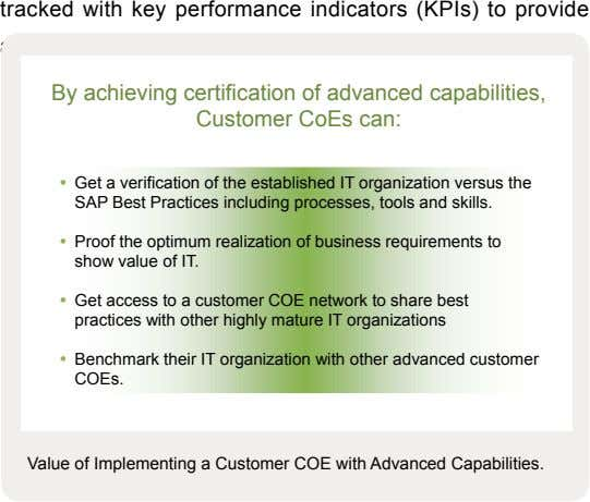 tracked with key performance indicators (KPIs) to provide a By achieving certification of advanced capabilities,