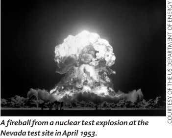 A fireball from a nuclear test explosion at the Nevada test site in April 1953. COURTESY