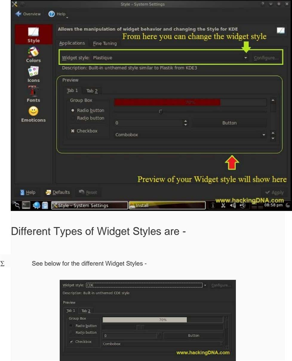 Different Types of Widget Styles are - ∑ See below for the different Widget Styles -