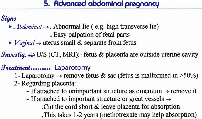 5. Rc,\rmced obdomlnol gegnmcg sw > Abdorninal-+. Abnormal lie ( e.g. high transverse lie) .