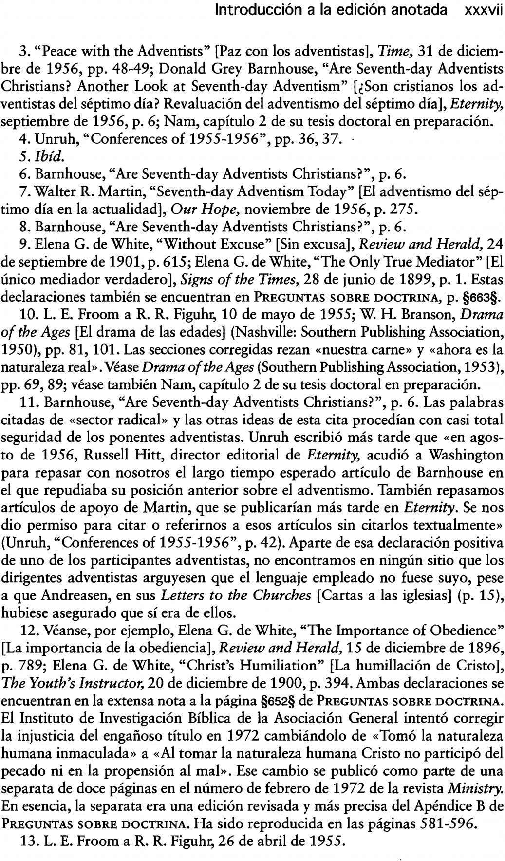 "Introducción a la edición anotada xxxvii 3. ""Peace with the Adventists"" [Paz con los adventistas],"