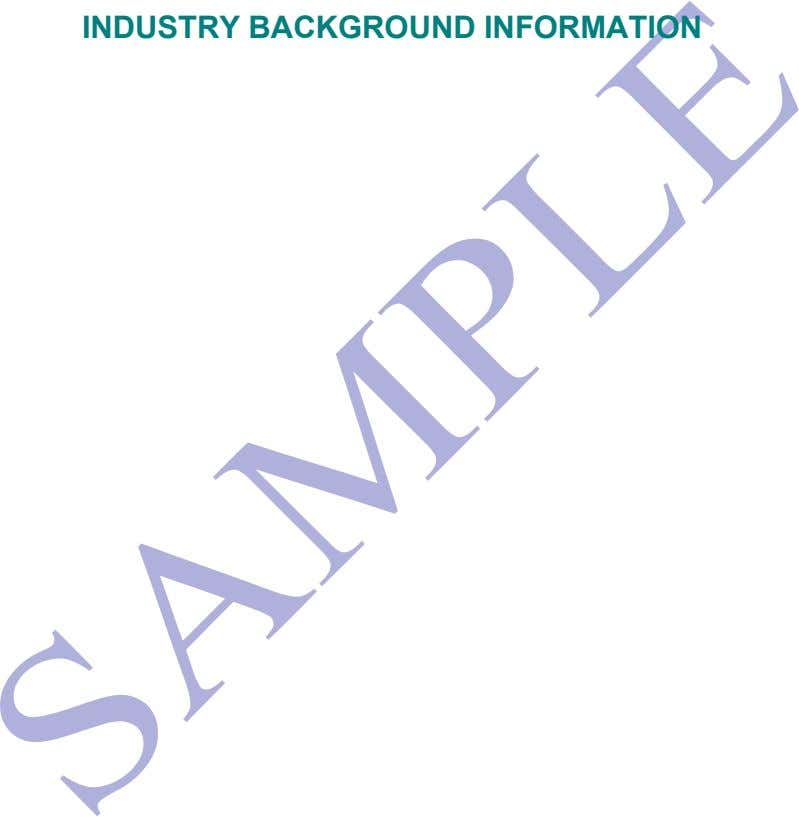 INDUSTRY BACKGROUND INFORMATION