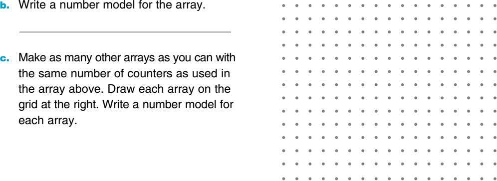 b. Write a number model for the array. c. Make as many other arrays as