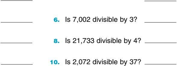 6. Is 7,002 divisible by 3? 8. Is 21,733 divisible by 4? 10. Is 2,072