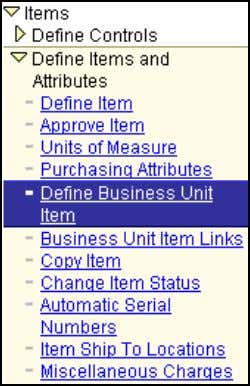 3 Navigation: Items Define Items and Attributes Define Business Unit Item Navigation Navigation: Add a New