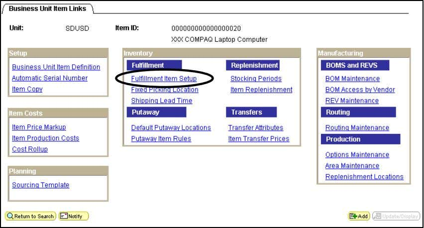 DWA Project Inventory Business Unit Item Page Select the Fulfillment Item Setup hyperlink. 26